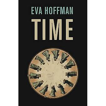 Time by Eva Hoffman - 9781846680434 Book