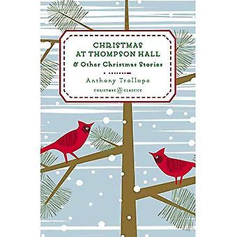 Weihnachten in Thompson Hall: und andere Weihnachtsgeschichten (Penguin Christmas Classics)