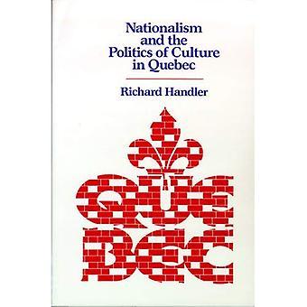 Le nationalisme et la politique de la Culture au Québec (New Directions in Writing anthropologique)