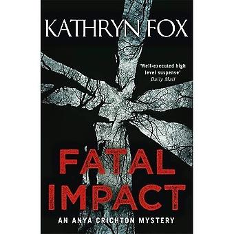 Impact mortel (Dr Anya Crichton)