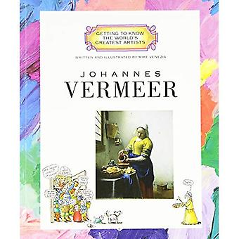 Johannes Vermeer (Getting to Know the World's Greatest Artists)