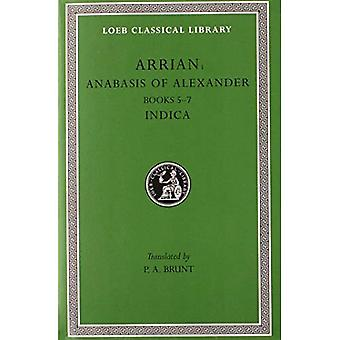 Anabasis of Alexander: Bks.5-7 v. 2 (Loeb Classical Library)
