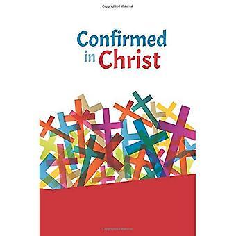 Bevestigd in Christus
