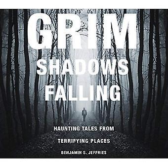 GRIM SHADOWS FALLING