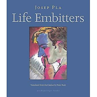 Life Embitters