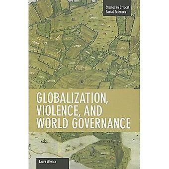 Globalisering, våld och global samhällsstyrning