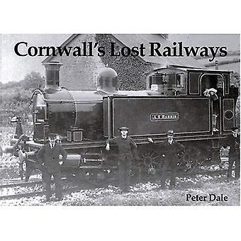 Cornwall förlorade järnvägarna