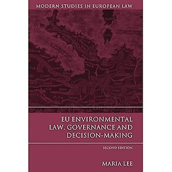EU-milieuwetgeving, bestuur en besluitvorming (moderne Studies in de Europese wetgeving)