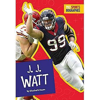 J.J. Watt (Pro Sports Biographies)
