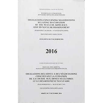 Skyldigheter när det gäller förhandlingar om upphörande av kärnvapenkapprustningen och kärnvapennedrustning: (Marshallöarna v. Sverige) dom av den 5 oktober 2016 (rapporter av domar, rådgivande yttranden och beslut, 2016)