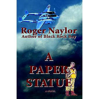A Paper Statue by Naylor & Roger