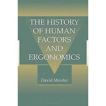 De geschiedenis van Human Factors en ergonomie door Meister & David