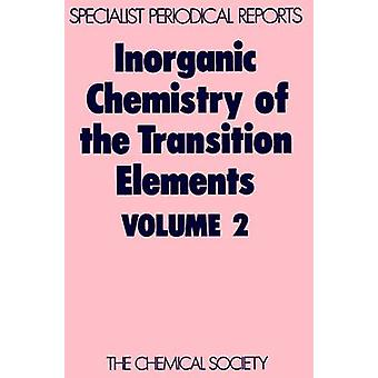 Inorganic Chemistry of the Transition Elements Volume 2 by Johnson & B F G