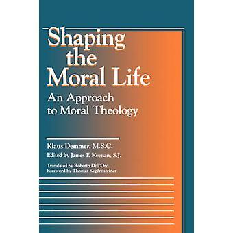 Moldando a vida Moral, uma abordagem à Teologia Moral por Meira & Klaus