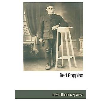 Red Poppies by Sparks & David Rhodes