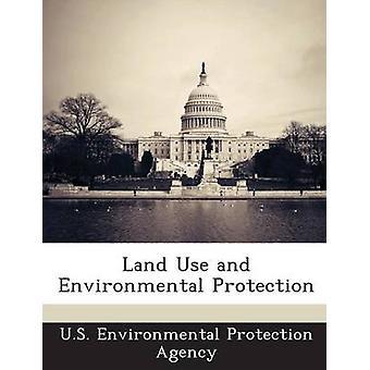 Markanvändning och miljöskydd av U. S. Environmental Protection Agency
