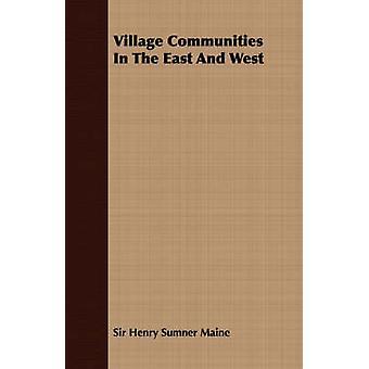 Dorfgemeinschaften im Osten und im Westen von Maine & Henry Sumner