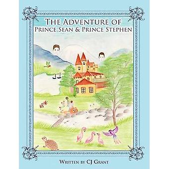 The Adventure of Prince Sean  Prince Stephen by Grant & Cj