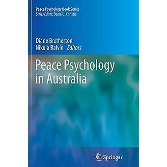 Peace Psychology in Australia by Bretherton & Diane