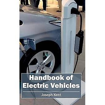 Handbook of Electric Vehicles by Kent & Joseph