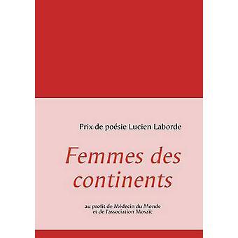 Femmes des continents by Laborde & Lucien