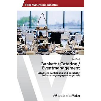 Bankett Catering Eventmanagement di Riedl Karl
