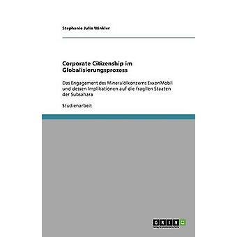 Corporate Citizenship im Globalisierungsprozess par Julia Winkler & Stephanie