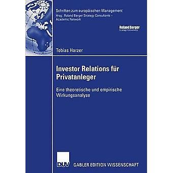 Investor Relations fr Privatanleger  Eine theoretische und empirische Wirkungsanalyse by Ktzle & Prof. Dr. Afred