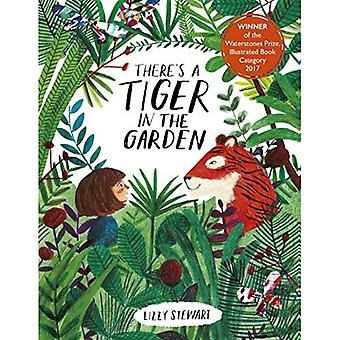 There's a Tiger in the Garden [Board book]