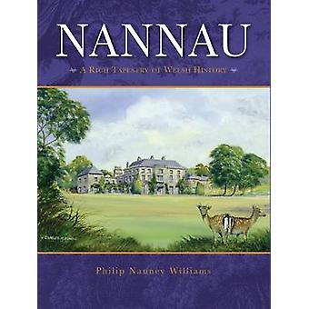 Nannau - A Rich Tapestry of Welsh History - 9780995533707 Book