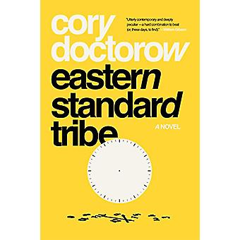 Eastern Standard Tribe by Cory Doctorow - 9781250196415 Book
