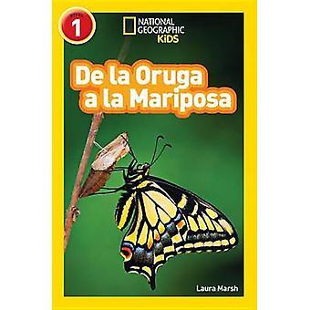 National Geographic Readers - de La Oruga a la Mariposa (Caterpillar t
