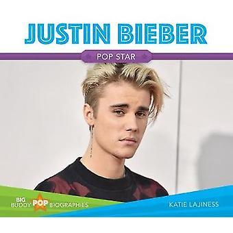 Justin Bieber by Katie Lajiness - 9781532110597 Book