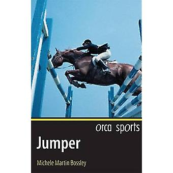 Jumper by Michele Martin Bossley - 9781551436203 Book