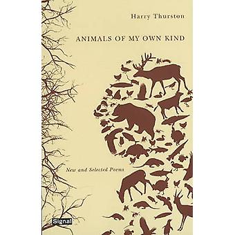 Animals of My Own Kind - New and Selected Poems by Harry Thurston - 97