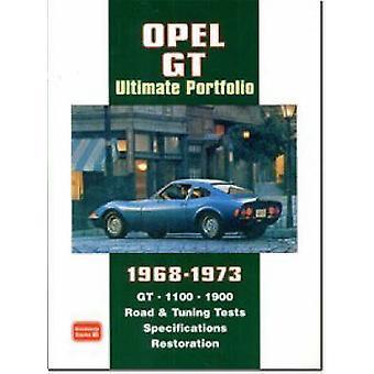 Opel GT Ultimate Portfolio 1968-1973 by R. M. Clarke - 9781855207356