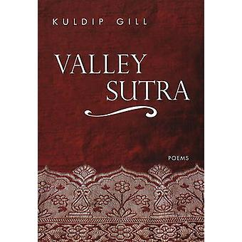 Valley Sutra - Poems by Kuldip Gill - 9781894759366 Book