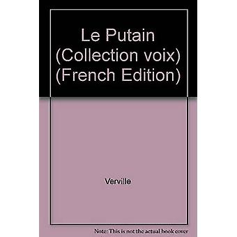 Le Putain by Verville - 9782891350396 Book