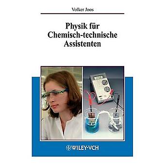 Physik Fuer Chemisch-Technishe Assistenten by V Joos - 9783527308538