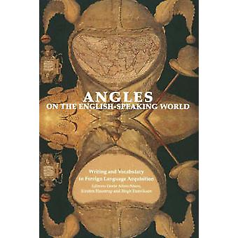 Writing and Vocabulary in Foreign Language Acquisition - Angles on the