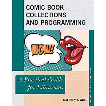 Collections de bandes dessinées et programmation: un Guide pratique pour les bibliothécaires (Guides pratiques pour les bibliothécaires)