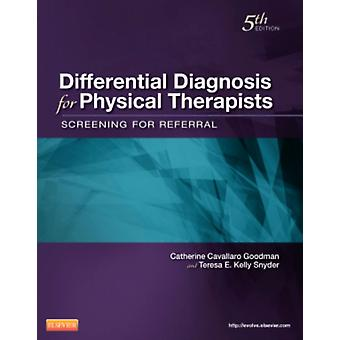 Differential Diagnosis for Physical Therapists: Screening for Referral 5e (Paperback) by Goodman Catherine C. Snyder Teresa Kelly