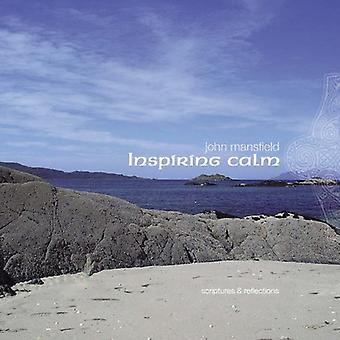 John Mansfield - Inspiring Calm: Scriptures & Reflections Read to a [CD] USA import