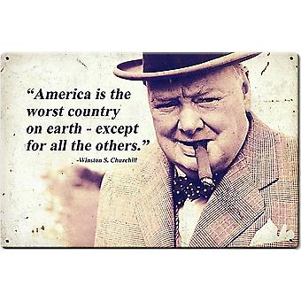 America Is The Worst Country Churchill Quote Steel Sign 460Mm X 300Mm 460Mm X 300Mm