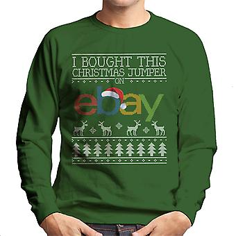 I Bought This Christmas Jumper On Ebay Men's Sweatshirt