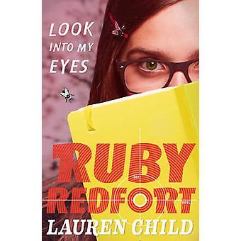 Se inn i øynene (Ruby Redfort - bok 1) Lauren Child - 978000733