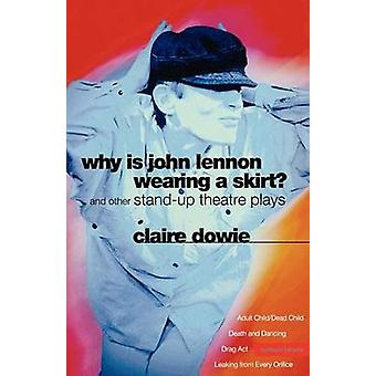 Why is John Lennon Wearing a Skirt? - Adult Child/Dead Child and Other