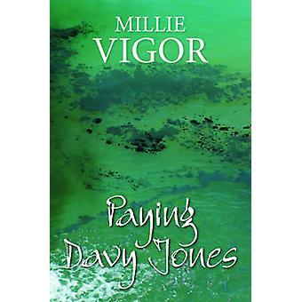 Paying Davy Jones (Alabama) by Millie Vigor - 9780719813269 Book