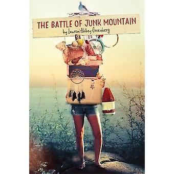 Slaget vid Junk berg av Lauren Abbey Greenberg - 9780762462957