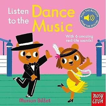 Listen to the Dance Music by Marion Billet - 9780857639790 Book